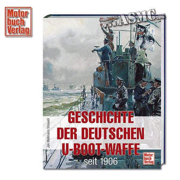 Book Geschichte der deutschen U-Boot-Waffe seit 1906