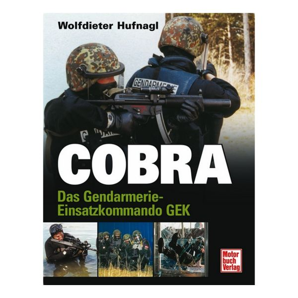 Libro Cobra Das Gendarmerie-Einsatzkommando GEK