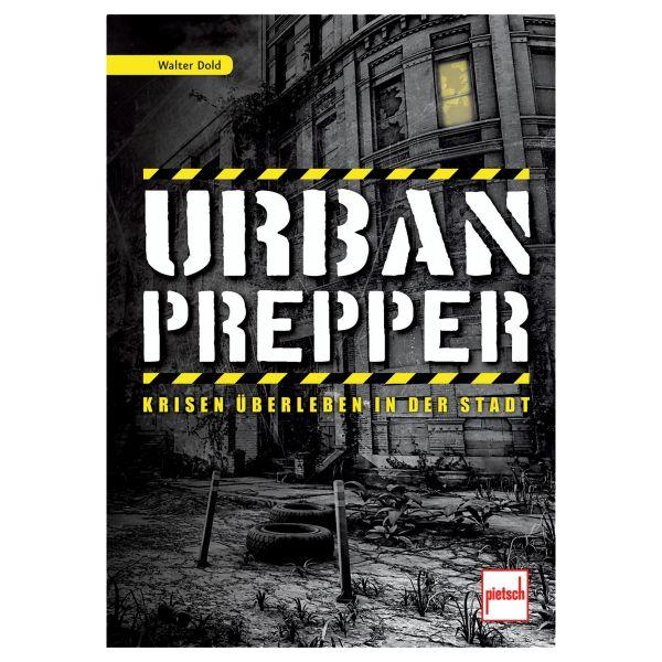 Libro Urban Prepper - Krisen überleben in der Stadt