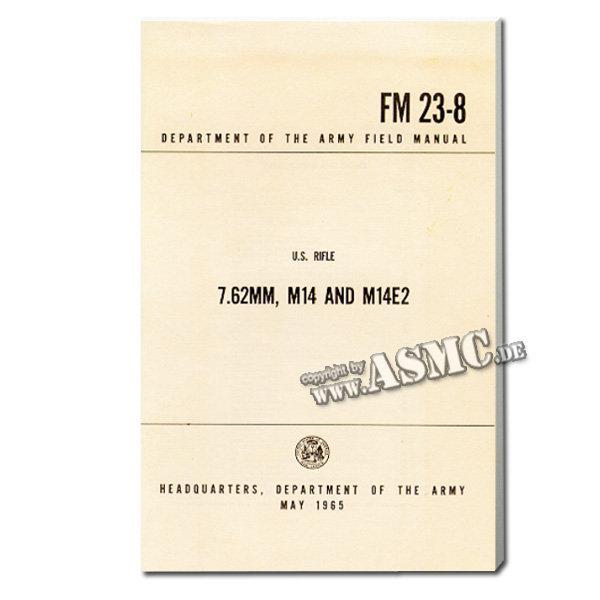 Field manual US Rifle 7.62, M-14